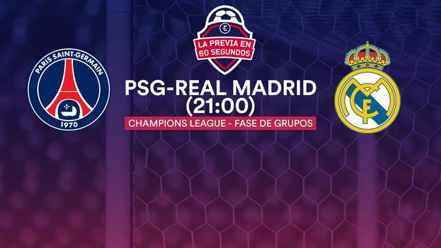 La previa en 60'' del PSG-Real Madrid: Con muchas bajas y mucho que demostrar (21:00)
