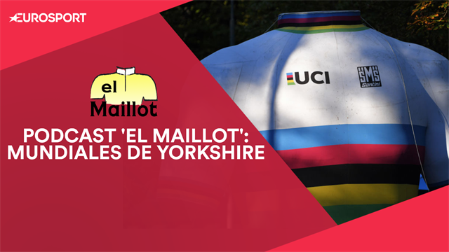 PODCAST 'El Maillot': El arcoíris toma la palabra en Yorkshire, ¿podrá Valverde revalidar su oro?