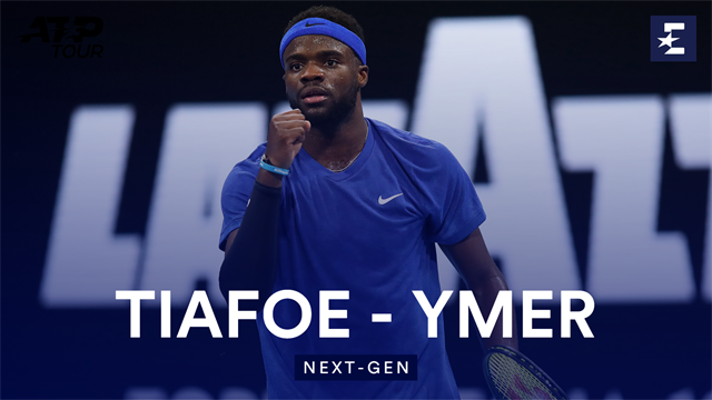 Tiafoe - Ymer : les temps forts