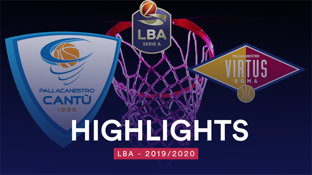 Highlights: Acqua San Bernardo Cantù-Virtus Roma 74-76
