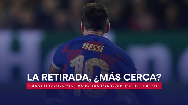 La retirada de Messi, ¿más cerca?: La edad a la que lo dejaron los grandes del fútbol