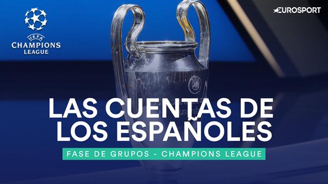 Champions League: Las cuentas de los españoles en la última jornada