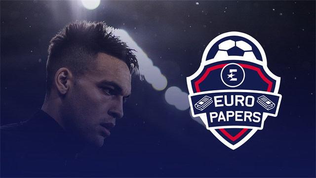 The battle for Lautaro Martinez – Euro Papers