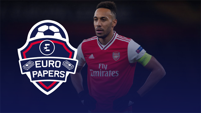 Euro Papers: Arsenal line up cut-price Aubameyang replacement