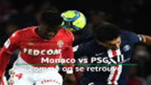15e j. - Monaco vs PSG, comme on se retrouve