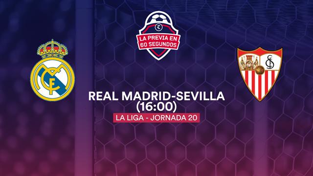 """La previa en 60"""" del Real Madrid-Sevilla: Prueba de fuego sin Ramos (16:00)"""