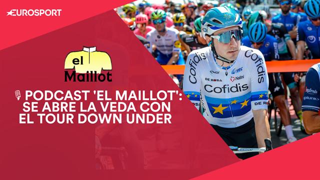PODCAST 'El Maillot': Se abre la veda de 2020 con el Tour Down Under