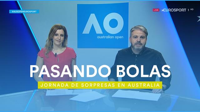 Revive 'Pasando Bolas' (Día 5): Jornada repleta de sorpresas y emoción en el Open de Australia 2020