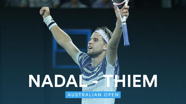 Avustralya Açık Çeyrek Finali: Dominic Thiem - Rafael Nadal