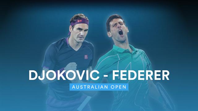 Avustralya Açık Yarı Finali: Novak Djokovic - Roger Federer