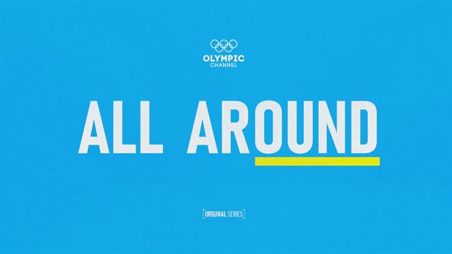 All Around, episodio 3: De Moscú a Beijing, cómo las gimnastas se preparan para Tokio 2020