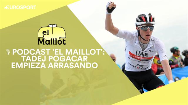 PODCAST 'El Maillot': Pogacar deslumbra en Valencia y Bernal busca el Tour de Colombia