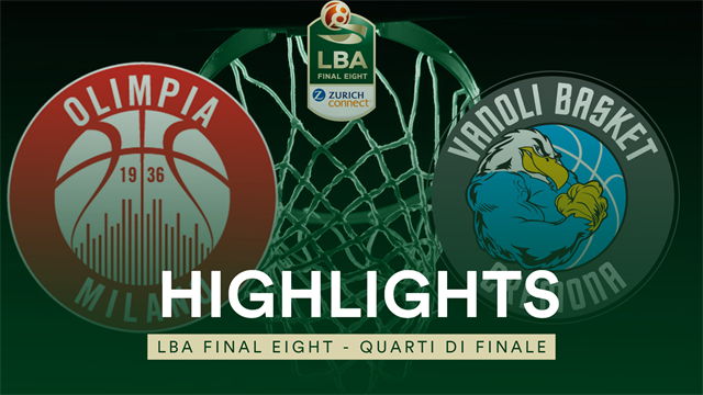 Final Eight, highlights: AX Armani Exchange Milano-Vanoli Cremona 86-62