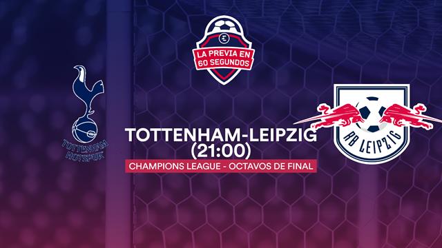 La previa en 60'' del Tottenham-Leipzig: Mourinho quiere repetir la hazaña del subcampeonato (21:00)