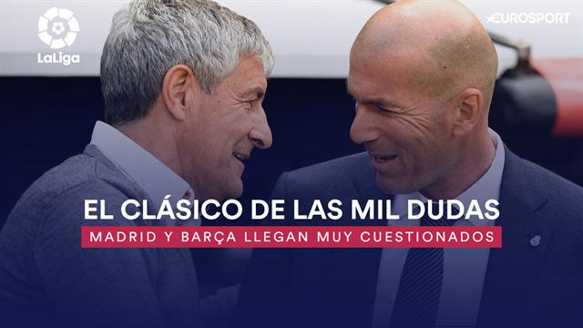 Real Madrid y Barcelona se juegan media Liga en el Clásico de las mil dudas