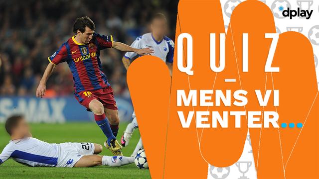 Mens vi venter... Quiz! Kan du huske FCK's startopstilling mod FC Barcelona i Champions League?