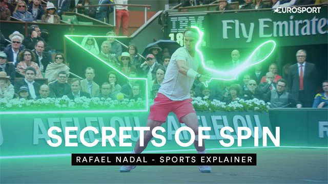 Sports Explainer: Nadal's secrets of spin with huge forehand