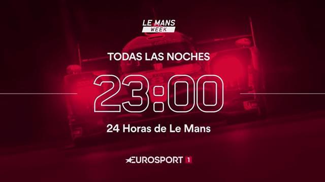 Semana Le Mans en Eurosport: Contenido exclusivo y las primeras 24 Horas virtuales