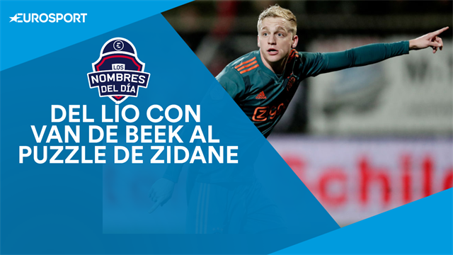 Van de Beek, Zidane, Koeman y Balotelli, nombres del día