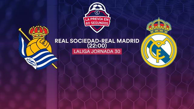 """La previa en 60"""" del Real Sociedad-Real Madrid: El asalto al liderato ante el verdugo copero (22:00)"""