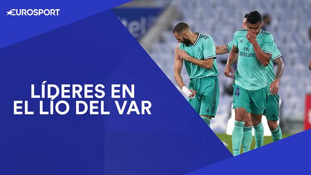 El resumen del Real Sociedad-Real Madrid: Asalto al liderato en el lío del VAR