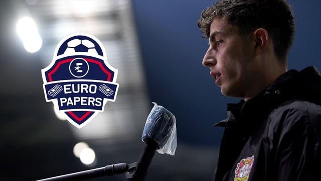 Chelsea have three games to save Kai Havertz deal – Euro Papers