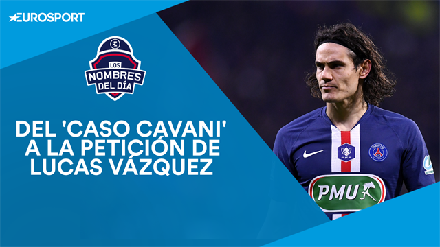 Cavani, Lucas Vázquez, Ferran, Immobile e Ibrahimovic, los nombres del día