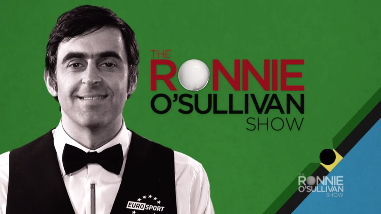 Watch The Ronnie O'Sullivan Show exclusively on British Eurosport 2